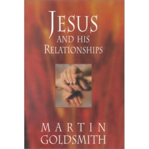 Jesus and His Relationships