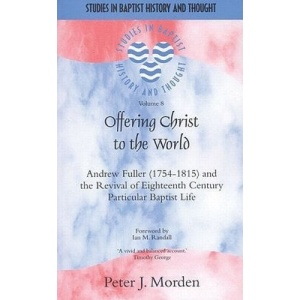 Offering Christ to the World (Studies in Baptist History and Thought)