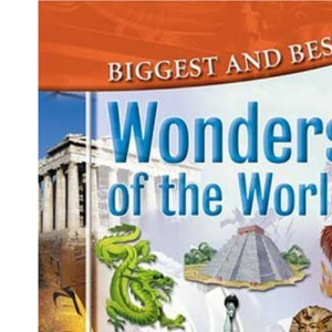 Wonders of the World (Biggest & Best)