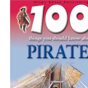 100 Things You Should Know About Pirates (100 Things You Should Know Abt)