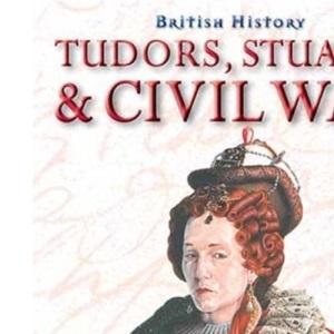 British History: Tudors, Stuarts &