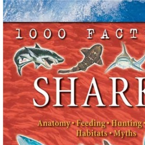 Sharks (1000 Facts on...)