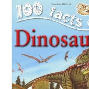 Dinosaurs (100 Facts)