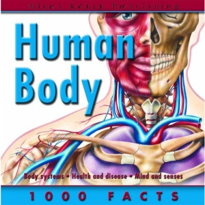 Human Body (1000 Facts on...)