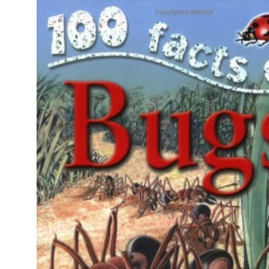 100 Facts Bugs (100 Facts)