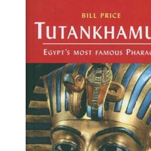 Tutankhamun Egypt's Most Famous Pharoah (Pocket Essential)