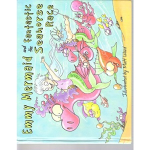 Emmy Mermaid and the Fantastic Seahorse Race