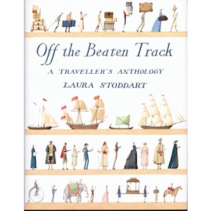 Off the Beaten Track: A Traveller's Anthology