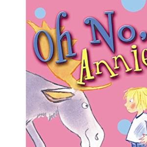 Oh No, Annie! (Annie Stories)