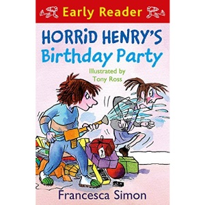 Horrid Henry's Birthday Party: Early Reader (Horrid Henry Early Reader)