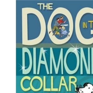 The Dog in the Diamond Collar (Tiger Series)