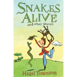 Snakes Alive!: WITH Amos Shrike: The School Ghost AND Through the Witch's Window: And Other Stories