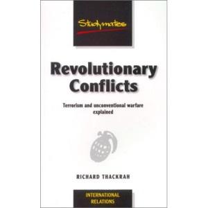 Revolutionary Conflicts: Terrorism and Unconventional Warfare in the Twentieth Century (Studymates)