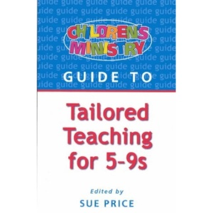 Children's Ministry Guide to Tailored Teaching for 5-9s