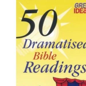 50 Dramatised Bible Readings