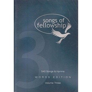 Songs of Fellowship: Words Edition Bk. 3