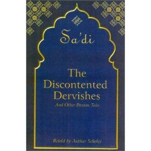 Discontented Dervishes: And Other Persian Tales