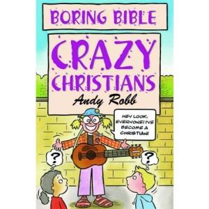 Crazy Christians (Boring Bible)