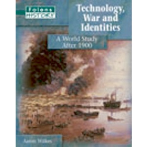 Technology, War and Identities: Student Book (Folens History)