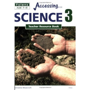 Science: Teacher Book Bk. 3 (Primary Accessing)