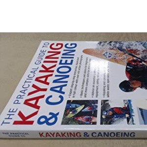 The Practical Guide to Kayaking & Canoeing