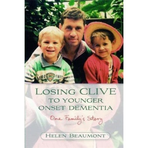 Losing Clive to Younger Onset Dementia: One Family's Story