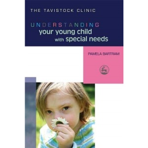Understanding Your Young Child with Special Needs (Understanding Your Child) (Understanding Your Child Series)