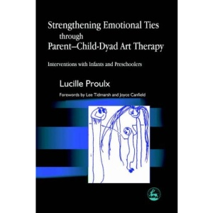 Strengthening Emotional Ties Through Parent-child Dyad Art Therapy: Interventions with Infants and Preschoolers