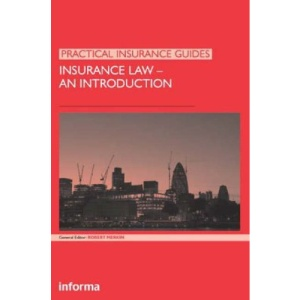 Insurance Law: An Introduction (Practical Insurance Guides)