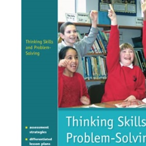 Thinking Skills and Problem-solving - an Inclusive Approach: A Practical Guide for Teachers in Primary Schools (NACE/Fulton Publication)