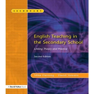 English Teaching Secondary School: Linking Theory and Practice