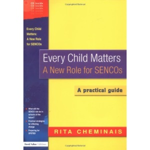 Every Child Matters: New Role for SENCos: A Practical Guide