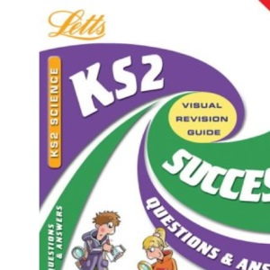 KS2 Science Success Q&A: Question and Answers (Success Guides)