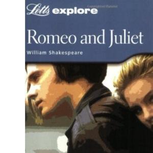 GCSE Romeo and Juliet (Letts Explore)