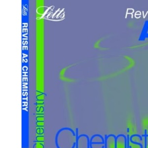 Revise A2 Chemistry (Revise A2 Study Guide S.)