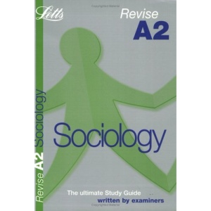 Revise A2 Sociology (Revise A2 Study Guide) (Revise A2 Study Guide S.)