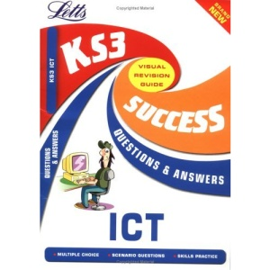 KS3 ICT (Key Stage 3 Success Guides Questions & Answers)