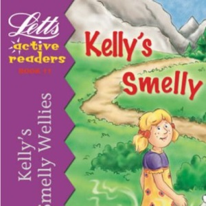Kelly's Smelly Wellies (Active Readers Series)
