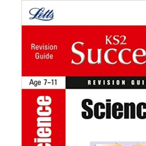 KS2 Success Revision Guide Science (Primary Success Revision Guides)