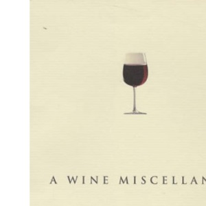 A Wine Miscellany