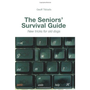 The Seniors' Survival Guide: New Tricks for Old Dogs