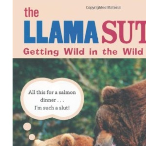 The Llama Sutra: Getting Wild in the Wild Kingdom