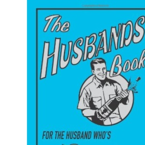 The Husbands' Book: For the Husband Who's Best at Everything