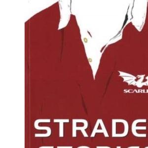 Stradey Stories