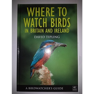 A Birdwatcher's Guide: Where to Watch Birds in Britain and Ireland