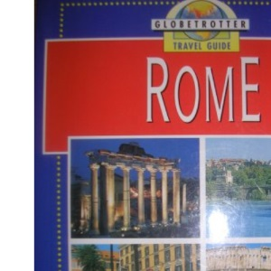 Globetrotter Travel Guide: Rome (GlobeTrotter Travel Guide)
