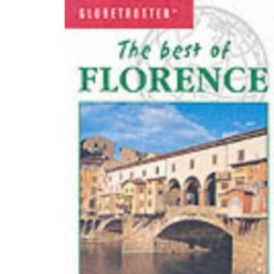The Best of Florence (Globetrotter The Best of)