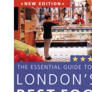 The Essential Guide to London's Best Food Shops
