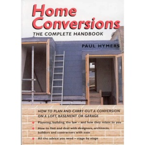 Home Conversions: The Complete Handbook