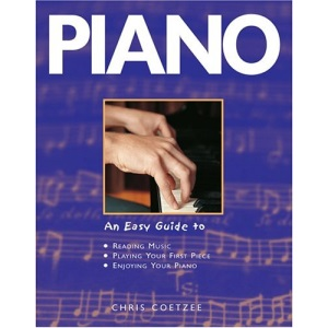 Piano: An Easy Guide (An Easy Guide to)